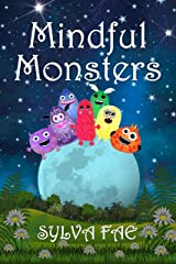 Mindful Monsters Kindle Edition