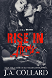 Rise in Arms: Book 4 in the Blood Brothers MC Series