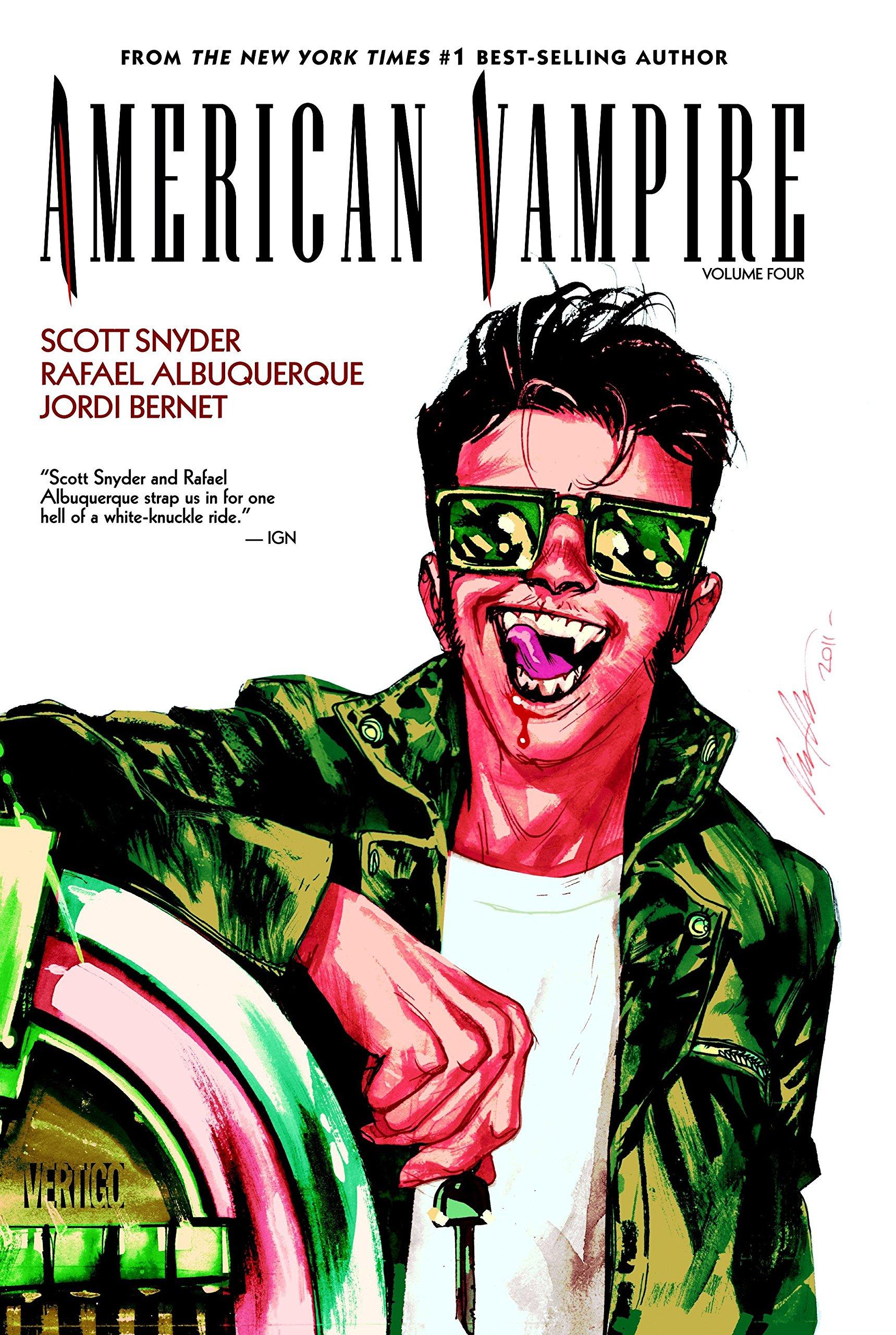 American Vampire Vol  4: Scott Snyder, Rafael Albuquerque, Jordi