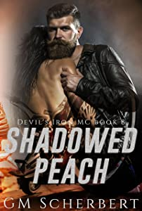Shadowed Peach: Devil's Iron MC Book 8