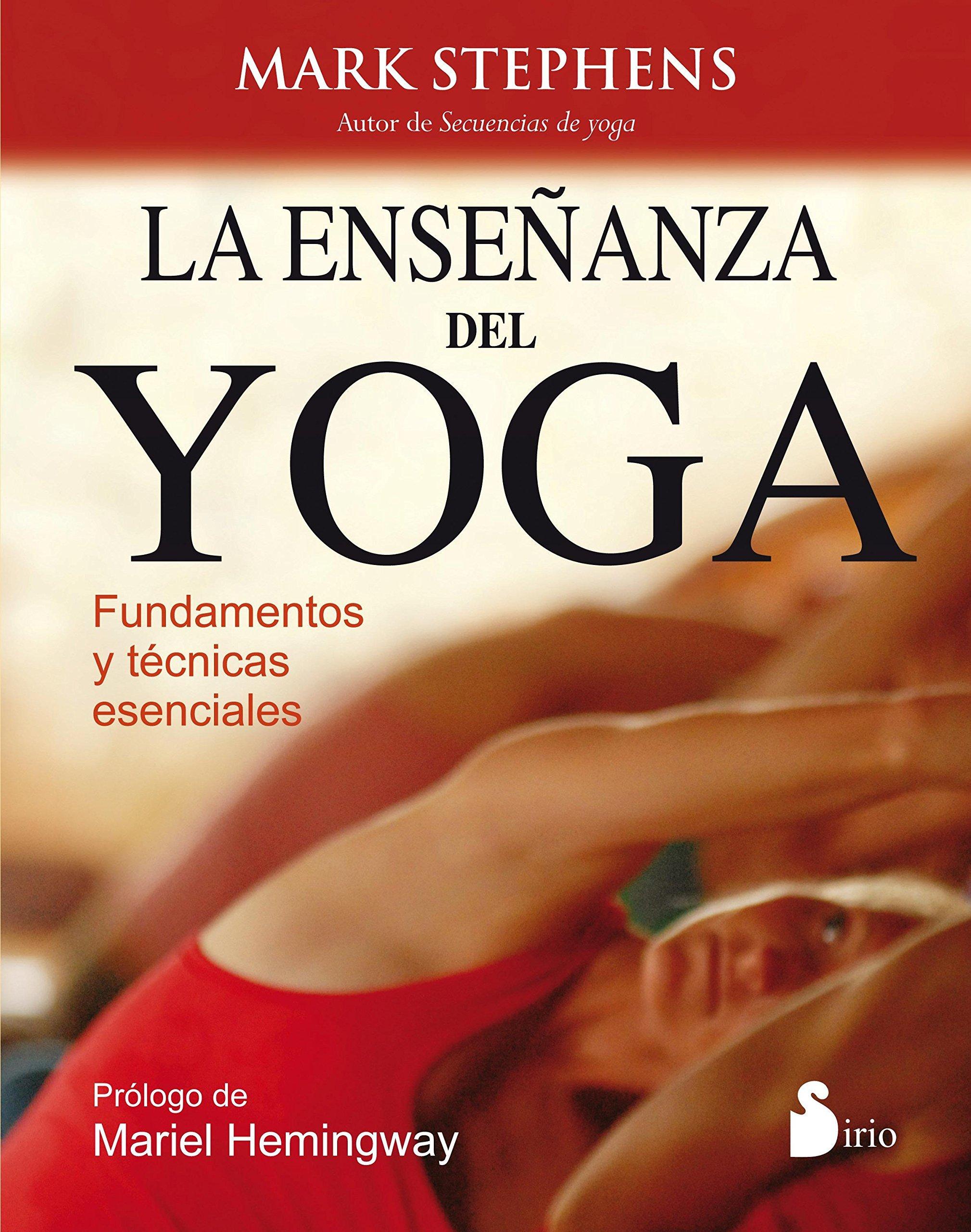 ENSEÑANZA DEL YOGA, LA: FUNDAMENTOS Y TECNICAS ESENCIALES de ...