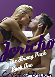 Jericho (The Strong Pack Book 1)