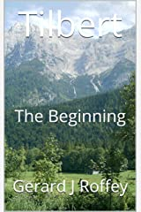 Tilbert: The Beginning Kindle Edition