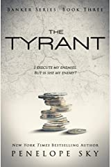The Tyrant (Banker Book 3) Kindle Edition