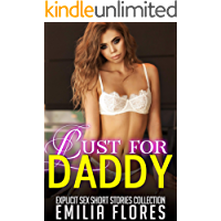 Lust for Daddy: Explicit Sex Short Stories Collection