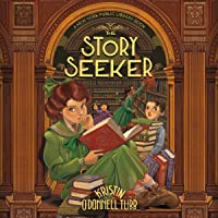 The Story Seeker: A New York Public Library Book (The Story Collector, Book 2)