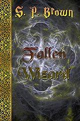 Fallen Wizard Kindle Edition