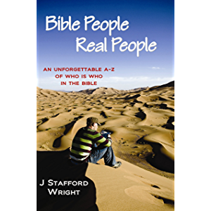 Bible People Real People: An Unforgettable A-Z of Who is Who in the Bible