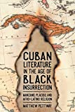 Cuban Literature in the Age of Black