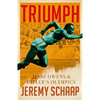 Triumph: Jesse Owens And Hitler's Olympics (English Edition)