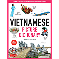 Vietnamese Picture Dictionary: Learn 1,500 Vietnamese Words and Expressions - The Perfect Resource for Visual Learners…