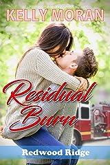 Residual Burn (Redwood Ridge Book 4) Kindle Edition