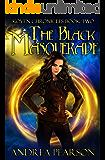 The Black Masquerade (Koven Chronicles Book 2)