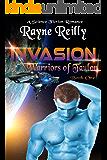 Invasion: Science Fiction Romance (Warriors of Taulon Book 1)