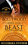 Bollywood and the Beast (Bollywood Confidential Book 3)