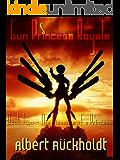 Gun Princess Royale: The Measure of a Princess, Book Two