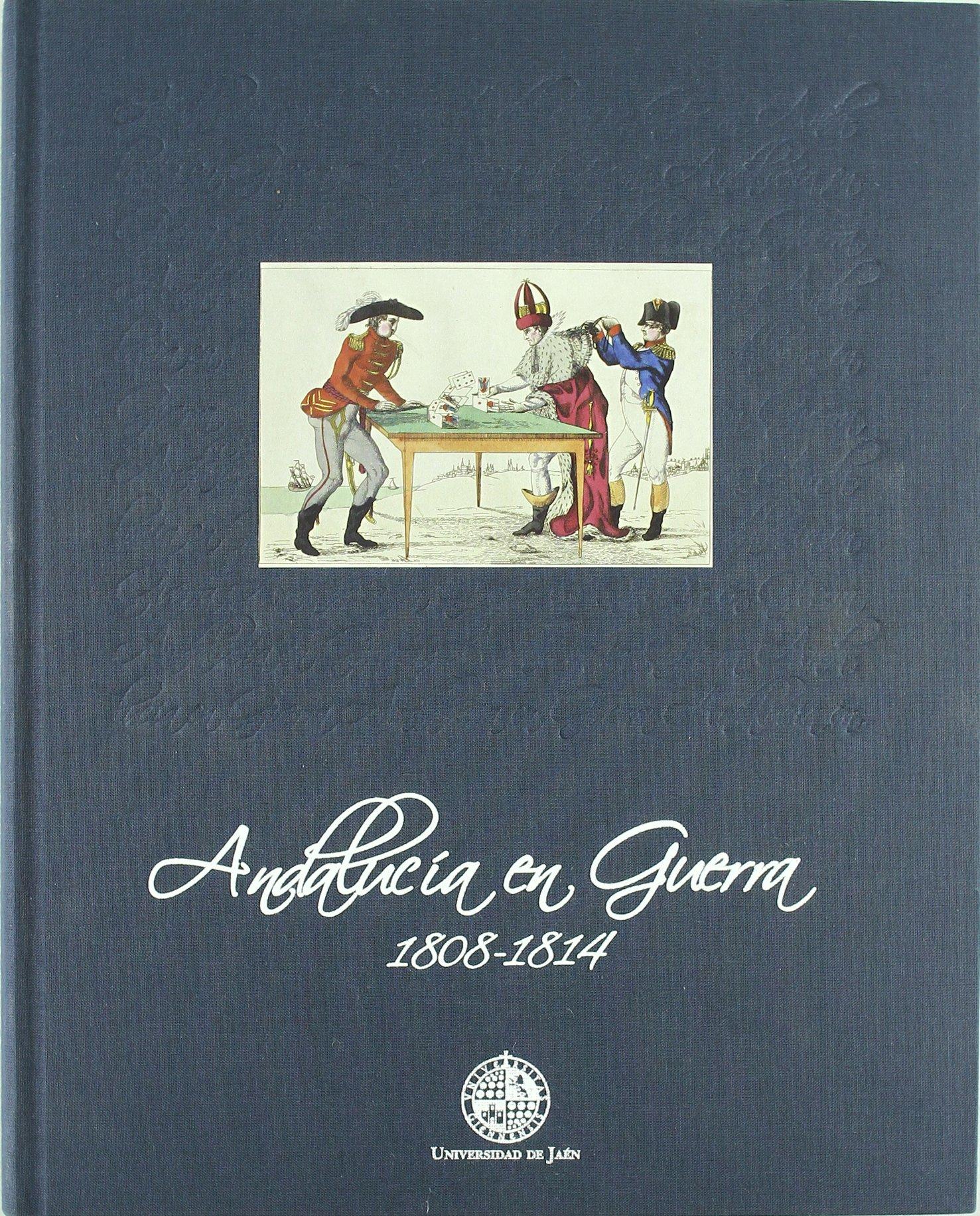 Read Online Andalucia En Guerra, 1808-1814 pdf