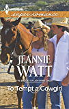 To Tempt a Cowgirl (The Brodys of Lightning Creek)