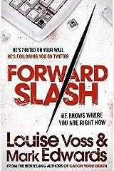 Forward Slash Kindle Edition