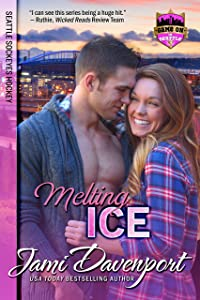 Melting Ice: Seattle Sockeyes Hockey (Game On in Seattle Book 3)