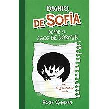 Diario de Sofía desde el saco de dormir (Serie Diario de Sofía 3) (Spanish Edition) May 29, 2013