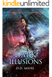 Dark Illusions (The Relic Keeper Book 2)