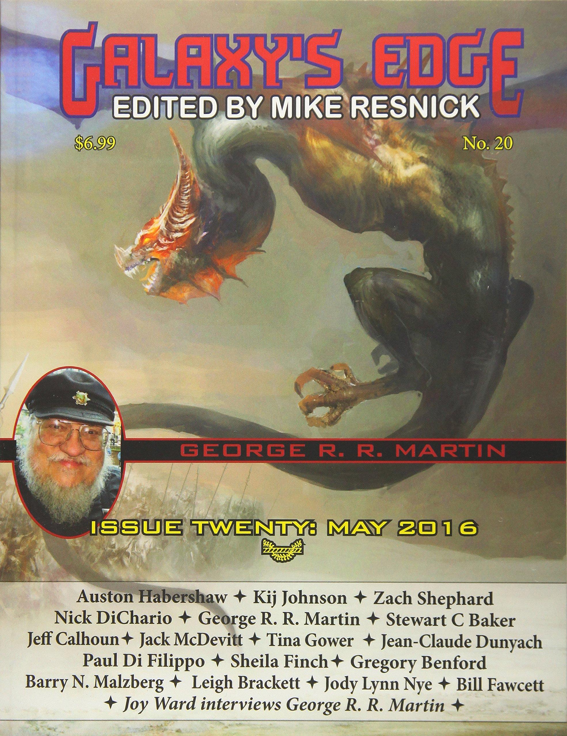 Galaxy's Edge Magazine: Issue 20, May 2016 (George R. R. Martin Special) (Volume 20) PDF