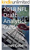 2018 NFL Draft Analytics Guide (English Edition)