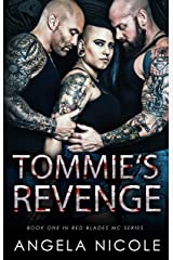 Tommie's Revenge (Red Blades MC Book 1) Kindle Edition