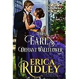 The Earl's Defiant Wallflower: A Regency Romance (Dukes of War Book 2)