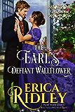 The Earl's Defiant Wallflower (Dukes of War Book 2)
