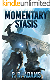 Momentary Stasis (The Rimes Trilogy Book 1) (English Edition)