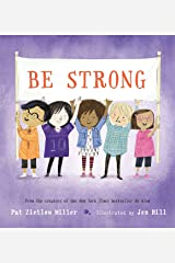 Be Strong (Be Kind, 2) Hardcover