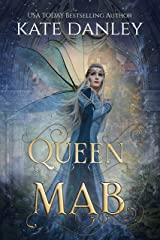 Queen Mab Kindle Edition