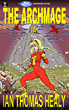 The Archmage (Just Cause Universe Book 2)