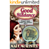 Good Riddance: Georgie B. Goode Vintage Trailer Mysteries Book 3 (Georgie B. Goode Gypsy Caravan Cozy Mystery)