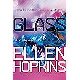 Glass (The Crank Trilogy)
