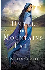 Until the Mountains Fall (Cities of Refuge Book #3) Kindle Edition