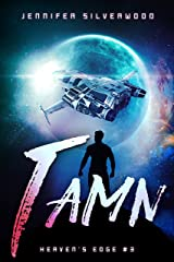 Tamn (Heaven's Edge Book 3) Kindle Edition