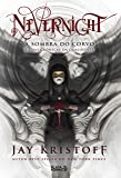 Nevernight. A Sombra do Corvo. Crônicas da Quasinoite