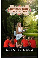 The Story Teller: Tale or True Kindle Edition