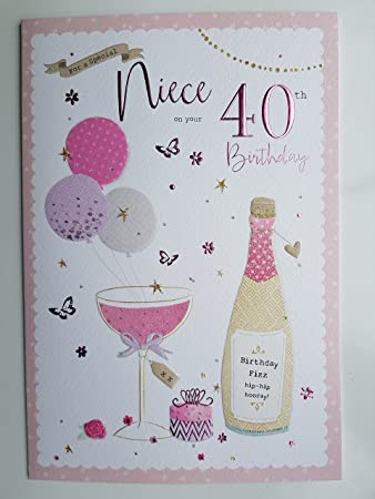 For A Special Niece On Your 40th Birthday Card: Amazon.co.uk