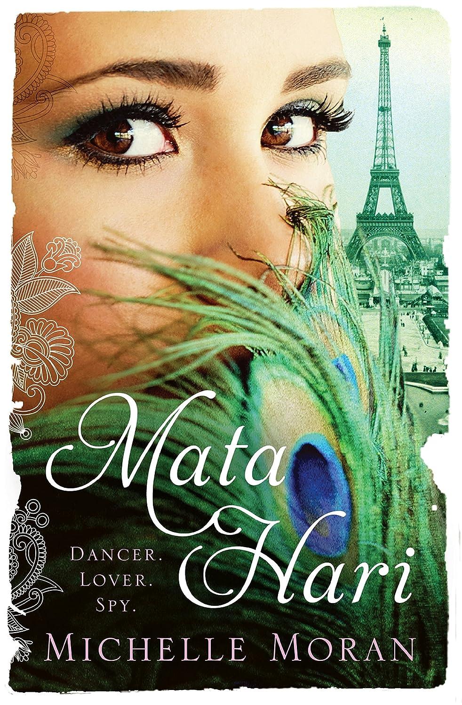 Mata Hari (English Edition) eBook: Michelle Moran: Amazon.es ...