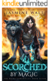 Scorched by Magic: a New Adult Urban Fantasy (The Baine Chronicles Book 7)