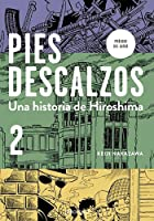 Pies Descalzos 2: Una Historia De Hiroshima