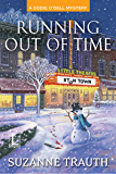 Running out of Time (A Dodie O'Dell Mystery)