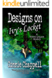Designs On Ivy's Locket: A Gripping Suspense Novel (Wrenn Grayson Mystery Series Book 2)