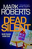 Dead Silent: A gripping serial killer thriller (Eve Clay Book 2)