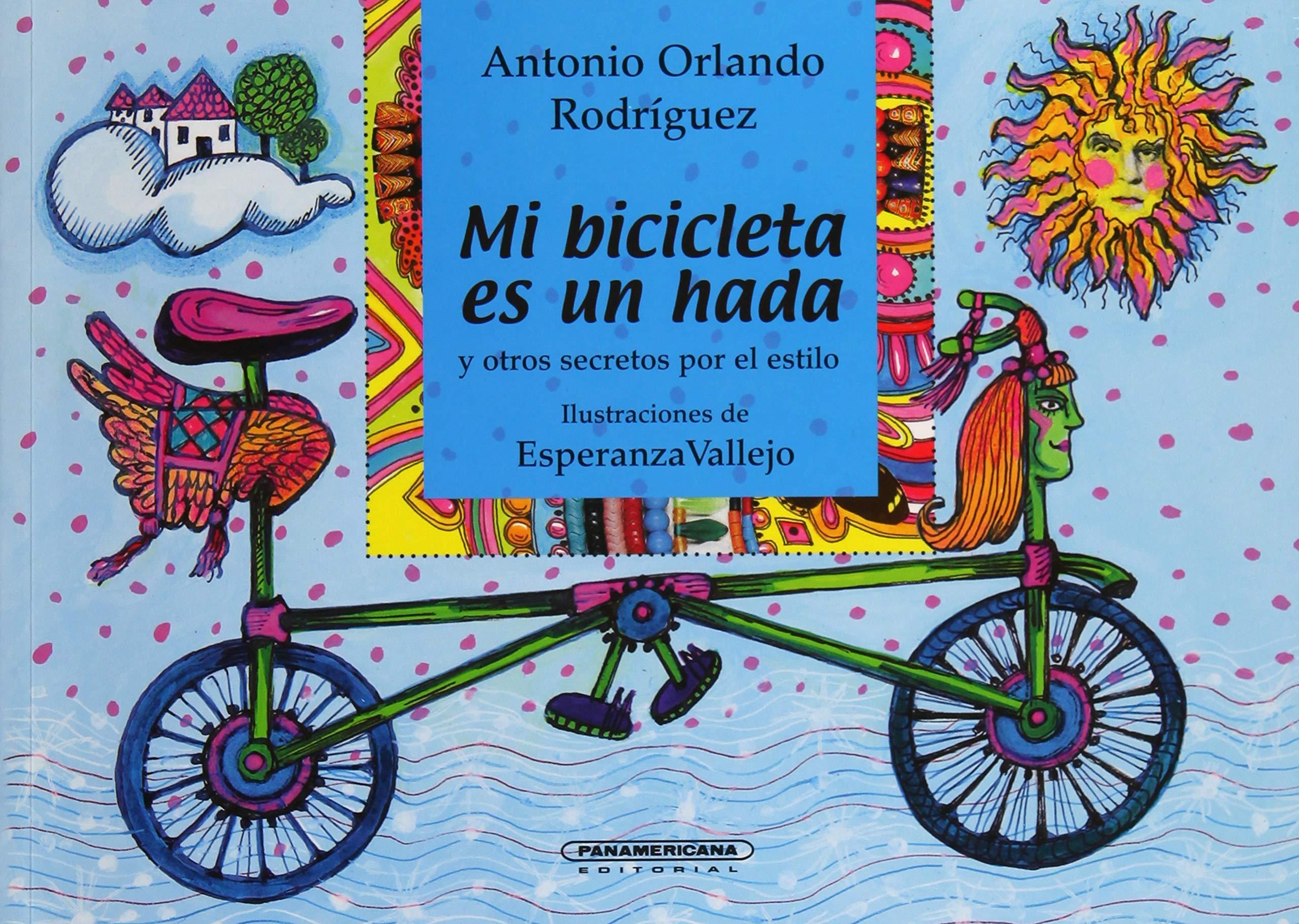 Mi Bicicleta Es un Hada: Y Otros Secretos Por el Estilo: Amazon.es ...