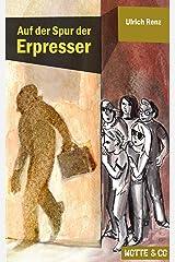 Motte und Co Band 1: Auf der Spur der Erpresser: Motte & Co 01 (German Edition) Kindle Edition